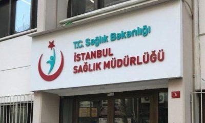 İstanbul Sağlık Müdürlüğü duyurdu