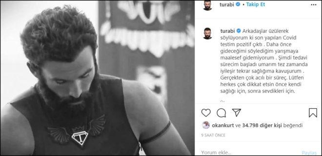 Turabi coronaya yakalandı: Çok acı çekiyorum